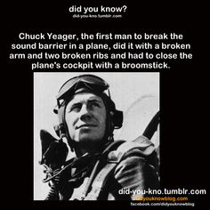 """""""Chuck Yeager"""" (Source: http://www.artofmanliness.com/2010/01/15/lessons-in-manliness-chuck-yeager/ )"""