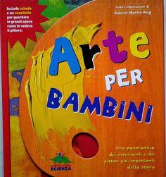 L'arte e la didattica dell' arte nella scuola. Progetti, approfondimenti, percorsi per insegnanti e una galleria di immagini