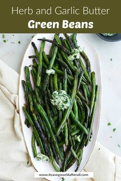 This fresh side dish recipe features sautéed green beans with garlic butter and herbs. It's a delicious addition to any meal that takes just 20 minutes to prepare. #greenbeans #sides Easy Vegetable Side Dishes, Healthy Vegetable Recipes, Side Dishes Easy, Side Dish Recipes, Vegetarian Recipes, Sauteed Green Beans, Garlic Green Beans, Steak And Seafood, Garlic Butter