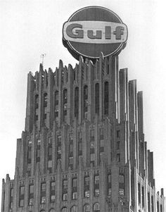 A close-up photo of the Gulf Building and its famous sign.  I remember that when approaching downtown on a foggy early early morning, the Gulf and Shell signs were all you could see from a distance.