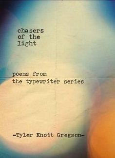 NEW-Chasers-of-the-Light-By-Tyler-Knott-Gregson-Hardcover-Free-Shipping