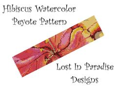 Peyote Bracelet Pattern - Hibiscus Watercolor  - Peyote Stitch Pattern (Buy any 2 and get one Free). $6.50, via Etsy.