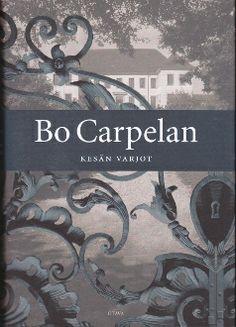 Bo Carpelan: Kesän varjot, Otava, 2005 Monet, My Books, Reading, Movie Posters, Finland, Film Poster, Word Reading, Reading Books, Film Posters