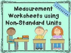 -20 themed worksheets for students to measure different pictures using non-standard worksheets