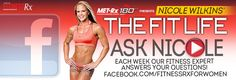 Ask Nicole - nicole wilkins answers your fitness questions. Facebook.com/fitnessrxforwomen
