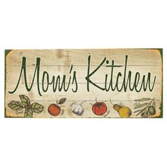 Mom's Kitchen Wall Decor- tho i don't want this to restrict  my family from entering the kitchen!
