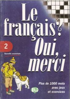 la faculté: Télécharger Gratuitement : Le français ? oui merci.pdf French Teacher, Teaching French, Oui Merci, Web Design Awards, French Worksheets, Activities For Teens, French Classroom, Early Readers, French Words