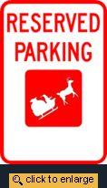 Reserved For Santa Parking Sign
