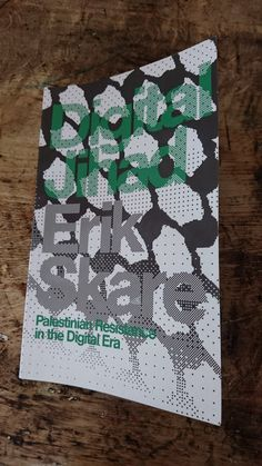 """Book cover for Digital Jihad by Erik Skare, published by Zed Books, 2016 """"disintegrating datakeffiyeh"""""""