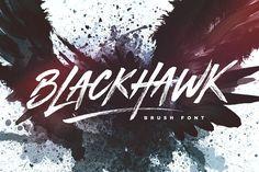BLACKHAWK Brush Font - a supercharged, street-wise brush font bursting with energy