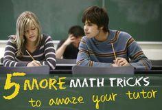 5 more Math tricks to Amaze your tutor
