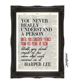 Harper Lee To Kill a Mockingbird Quote Print on by AvantPrint, $8.00