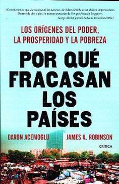 POR QUE FRACASAN LOS PAISES ACEMOGLU, DARON ROBINSON, JAMES A SIGMARLIBROS