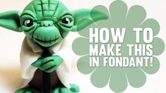 Learn how to make Yoda from Star Wars - Fondant Cake Decorating Tutorial #topper #tutorial