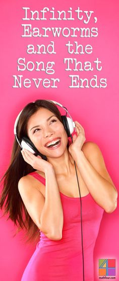 When a song gets stuck in your head, it's called an earworm. There's a cure, unless the song is infinite! ~Bon