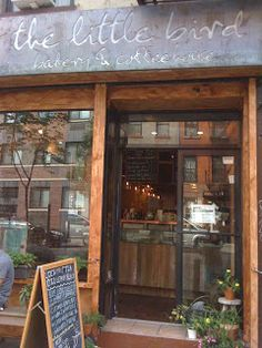 The Little Bird Bakery & Coffeehouse in NYC. I like the rustic look of the outdoor of this cafe.