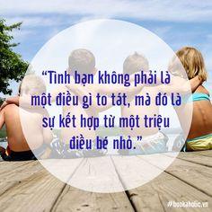 Tình bạn không phải là một điều gì to tát, mà đó là sự kết hợp từ một triệu điều bé nhỏ.  www.bit.ly/chia-se-trich-dan-hay Today Quotes, Bff Quotes, Wander, Best Friends, Friendship, Beat Friends, Bestfriends, Best Friend Quotes