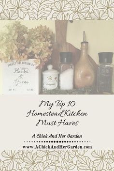 The essentials for a homestead kitchen!