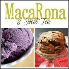 MacaRona and Sweet Tea: Cool Down with Homemade Ice Cream