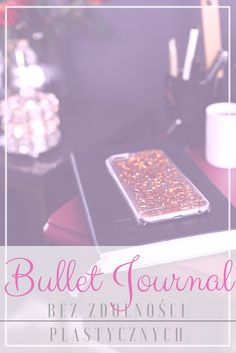 Jak stworzyć idealną stronę w BuJo, kiedy nie ma się talentu. #bujo #bulletjournal #howtobujo