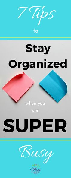 7 Tips to Stay Organized When You Are Super Busy|Life Hacks|Organizing Ideas|Home Office Idea|Family Schedules