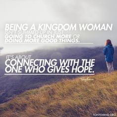 Being a Kingdom Woman isn't summed up in just going to church more or doing more good things. It's about connecting with the one who gives hope. Free Sermons, Kingdom Woman, Tony Evans, Abba Father, Give Hope, Proverbs 31 Woman, God's Heart, Daughters Of The King, Power Of Prayer