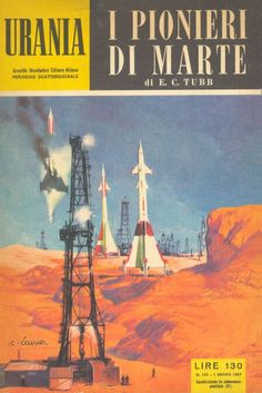 157  I PIONIERI DI MARTE 1/8/1957  ALIEN DUST  Copertina di  C. Caesar   E. C. TUBB