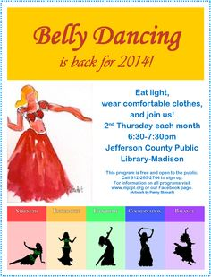 To sign up for the April session, call (812) 265-2744. This month, belly dancing will be held on the 10th.