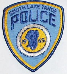 SOUTH LAKE TAHOE POLICE El Dorado County California PD CA patch