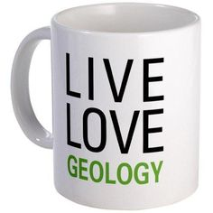 "There's some really cool geology mugs on here. I especially love the ""Instant geologist, just add beer"" one!"