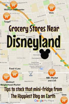 Grocery stores near Disneyland. Tips for getting groceries, even without a car, for your Disneyland vacation.