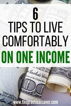 Tips For Living On One Income