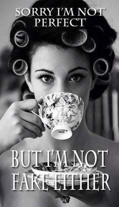 Nor do I copy people. I am me!