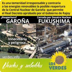 Los Verdes critican duramente el decreto del Gobierno del PP que permitirá la reapertura de Garoña