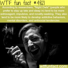 Night Owls - WTF fun facts Ahh shit guess who's a bloody night owl? Wow Facts, Wtf Fun Facts, Funny Facts, Amazing Facts, Funny Memes, Random Facts, Unbelievable Facts, Random Stuff, Real Facts