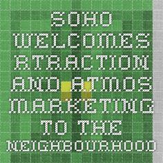 SoHo Welcomes rtraction and Atmos Marketing to the neighbourhood! Web Design Firm, Round House, Soho, Ontario, The Neighbourhood, Community, London, Marketing, News