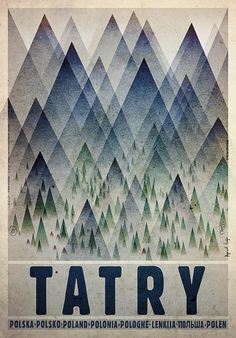 Tatry - Tatra MountainsCheck also other posters from PLAKAT-POLSKA Original Polish poster designer: Ryszard Kaja year: Graphic Design Illustration, Illustration Art, Polish Movie Posters, Tatra Mountains, Carpathian Mountains, Graphisches Design, Kunst Poster, Poster Ads, Art Graphique
