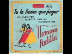 ▶ HERMANAS PADILLA - DESDE QUE DIOS AMANECE. - YouTube