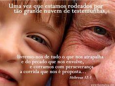 Hebreus 12:1 para hoje dia 03 de Dezembro. corramos com perseverança a corrida que nos é proposta! Deus é Fiel!