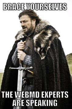 brace yourselves - webmd