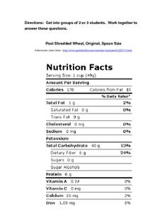 This is a handout designed to get students to think about and read nutrition labels in order to help them make good food choices.  The questions in...