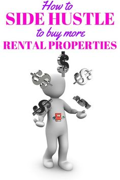 Make More Money With Side Hustles - How To Side Hustle To Buy More Rental Properties