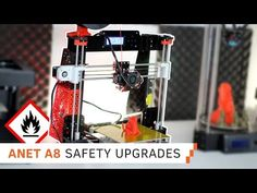 3 Safety Upgrades for your ANET A8 you Have To Do!