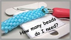 Bead Line Studios: How many beads do I need? - Bead Crochet