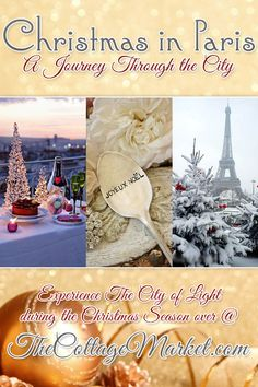 Christmas in Paris (A journey through the city) - The Cottage Market #ChristmasInParis, #AParisianChristmas, #Paris