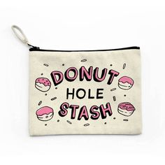 Donut Hole Stash Canvas Pouch, Makeup Bag, Zipper Pouch, Funny Bag... ($13) ❤ liked on Polyvore featuring beauty products, beauty accessories, bags & cases, toiletry bag, travel toiletry case, make up bag, makeup purse and make up purse