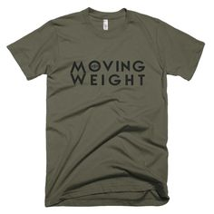 The 'Moving Weight' shirt