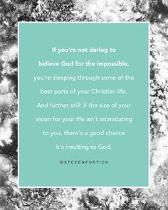 Pastor Steven Furtick, quote from the book Greater.