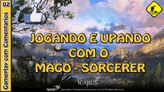 ICARUS ONLINE - Jogando com a classe Sorcerer (Mago Elemental) no servid... Icarus Online, Entertaining, World, Youtube, Snood, Games, Magick, The World, Youtubers