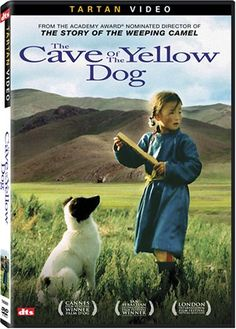 The Cave of the Yellow Dog set in Mongolia.